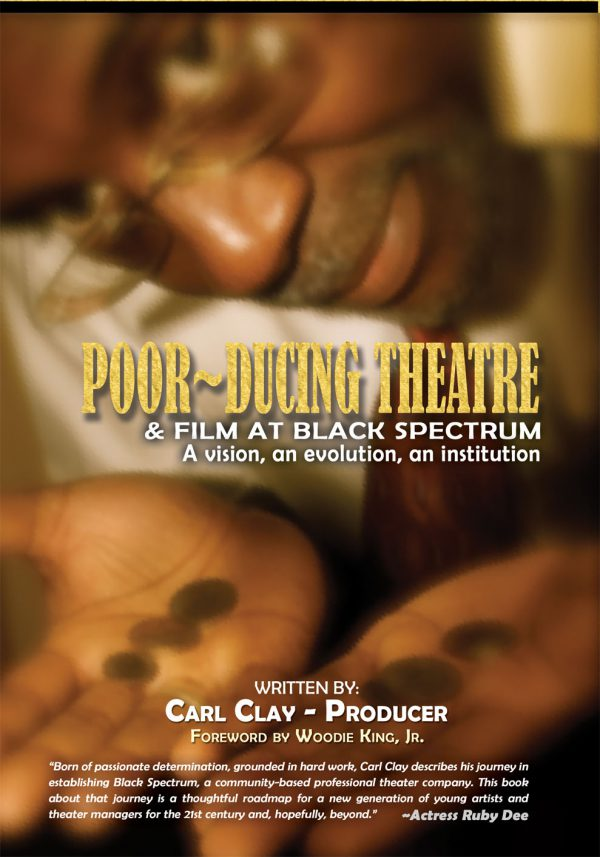 Poor-ducing Theatre and Film at Black Spectrum Theatre