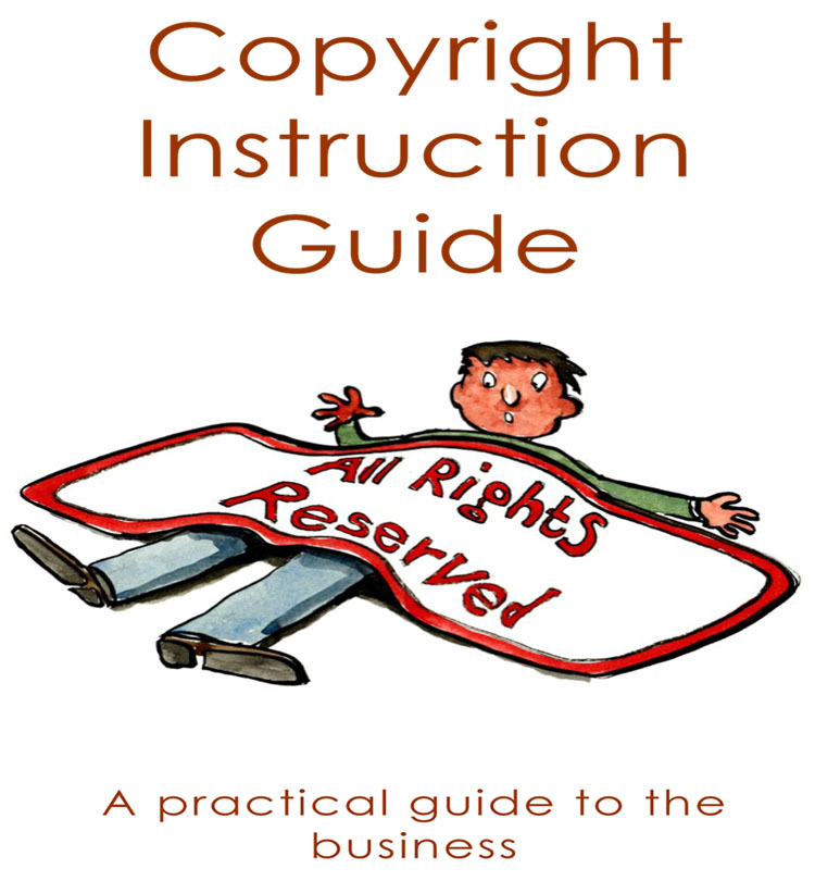 How to Copyright Your Work - FREE Downloadable PDF
